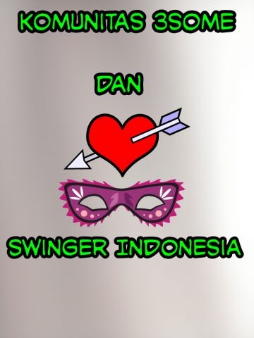 Investigasi Partisipatif: Dunia Fantasi Indonesia Swinger Bag. 2